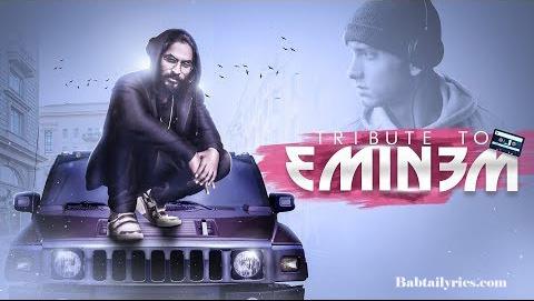 TRIBUTE TO EMINEM LYRICS | emiway bantai