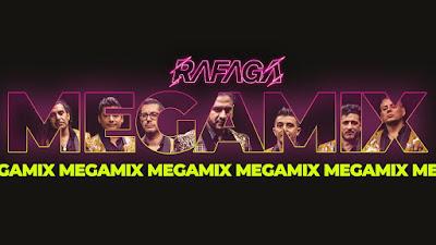 RAFAGA - MEGAMIX 2020