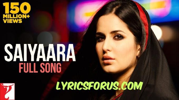Saiyaara/साइयारा Song lyrics-Ek Tha Tiger