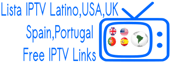 Lista IPTV Latino Free M3U USA UK Spain Portugal