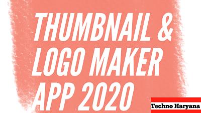 Best Logo Maker Application   Thumbnail Making App for Android 2020