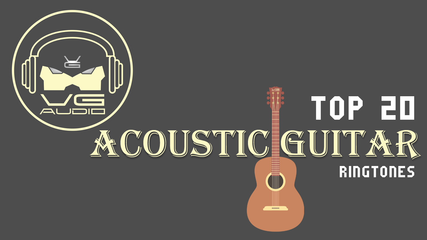 vg audio top 20 acoustic guitar ringtones free download. Black Bedroom Furniture Sets. Home Design Ideas