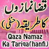 quran aur hadees, Islamic Images, qaza e umri namaz ki niyat, how to pray qasr qaza, qaza namaz parhne ka time, how many rakats in qaza namaz, qaza e umri hadees, qaza namaz ka tareeqa hanafi,