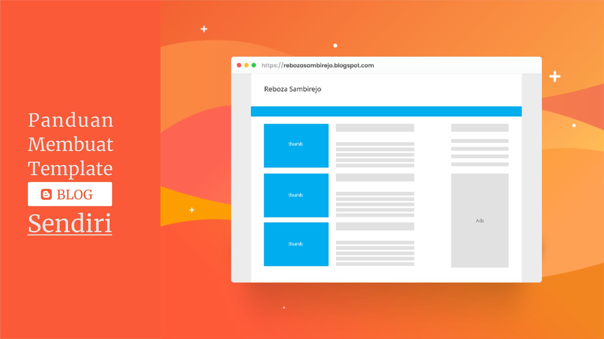 panduan cara membuat template blog sendiri untuk pemula