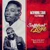 Musik : Morning Star ft Fizzybrian - Sufficient Love |@morningstar_ms