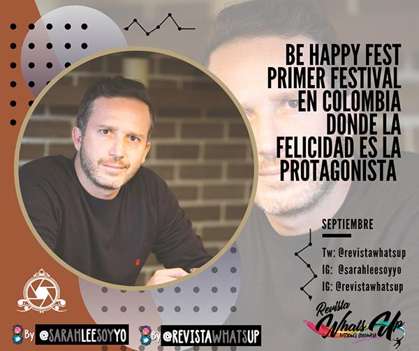 Be-Happy-Fest-festival-Colombia-felicidad-protagonista