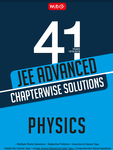 JEE Advanced Physics Chapterwise Solutions : For IIT/JEE Exam