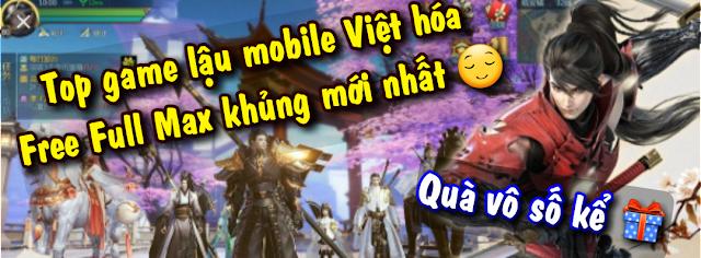 game lậu mobile, game mobile lậu, game lậu việt hóa, game h5, web game lậu, game h5 lậu, game lau, game lậu mobile việt hóa, game lậu ios, game mod, game lậu mobile việt hóa 2021 mới nhất