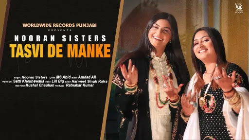 Tasvi De Manke Lyrics   Nooran Sisters
