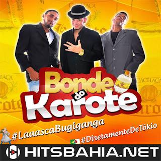BAIXAR CD – Bonde do Karote – Diretamente de Tókio Vl. 01 download grátis