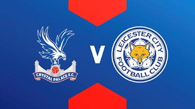 مشاهدة مباراة ليستر سيتي ضد كريستال بالاس 26-04-2021 بث مباشر في الدوري الانجليزي