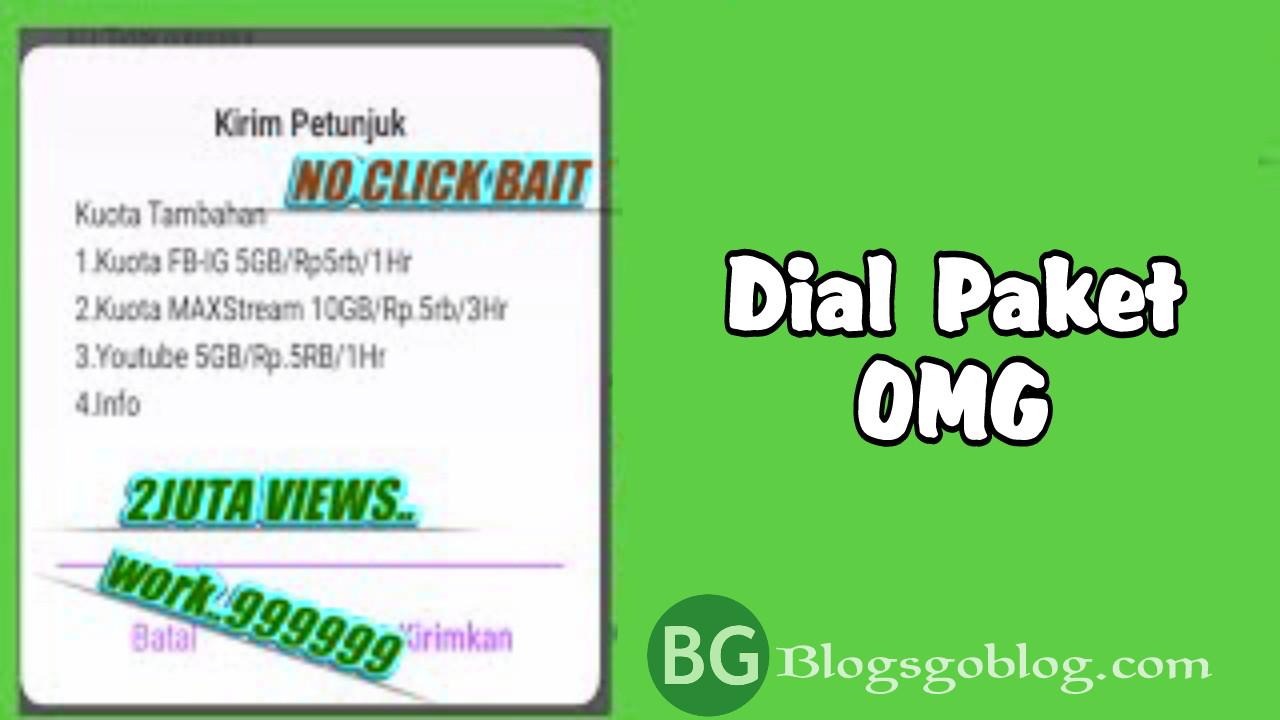 dial  Paket OMG 10 GB harga 5000 Terbaru