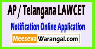 AP / Telangana LAWCET 2017 Notification Online Application Form