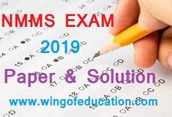 NMMS EXAM PAPER SOLUTION (22/12/2019) - www.wingofeducation.com