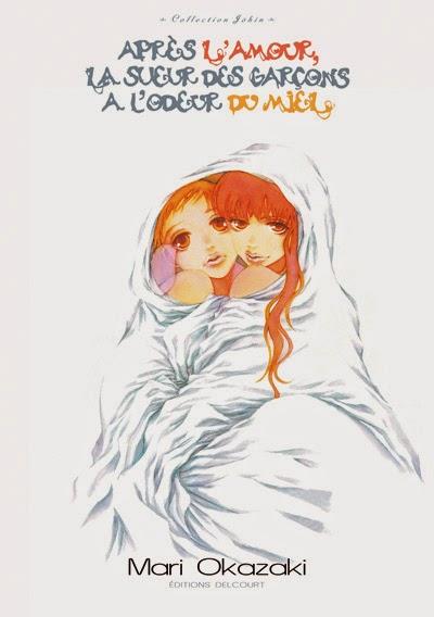 Après l'Amour la Sueur des Garçons a l'Odeur du Miel... de Mari Okazaki, Editions Delcourt, manga, érotisme, shojo