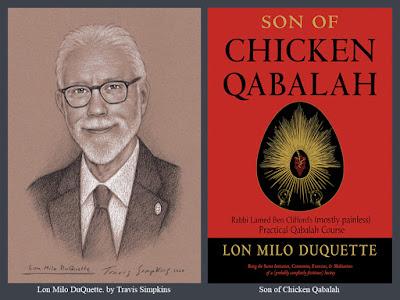 Lon Milo DuQuette. Son of Chicken Qabalah. Magick. Ordo Templi Orientis. OTO. Thelema. by Travis Simpkins