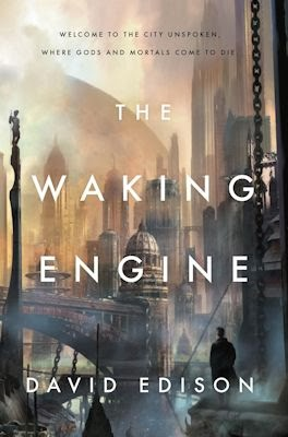 Interview with David Edison, author of The Waking Engine - February 22, 2014