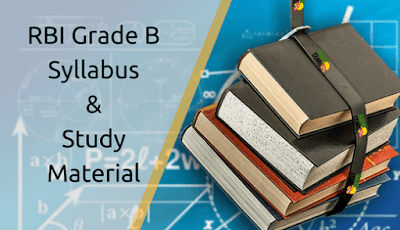 RBI Grade B Syllabus and Study Material