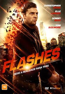 Flashes: Deixe a Realidade Para Trás - DVDRip Dual Áudio