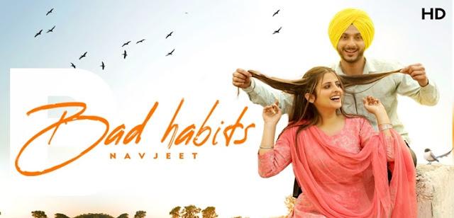 Bad Habits Lyrics - Navjeet