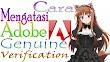 Cara Mengatasi Adobe Genuine Software Verification Failure