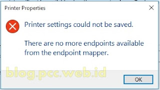 "Mengatasi ""printer setting could not be saved. There are no more endpoints available from the endpoint mapper"""