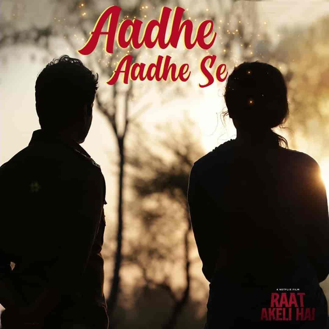Aadhe Aadhe Hindi Song Image By Mika Singh and Shilpa Rao From Movie Raat Akeli Hai