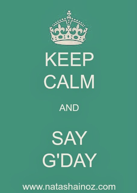 Say G'Day Party Reminder, Keep Calm, Natasha in Oz
