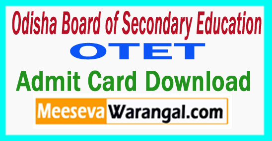 Odisha Board of Secondary Education (BSE Odisha) TET Admit Card 2017 Download