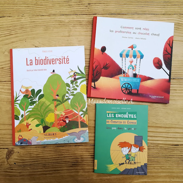 Trois nouveautés des éditions La poule qui pond - La biodiversité - Comment sont nées les profiteroles au chocolat chaud - Les enquêtes de Quentin et Sophie