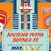 Prediksi Kalteng Putra Vs Borneo FC, Rabu 03 Juli 2019 Pukul 18.30 WIB
