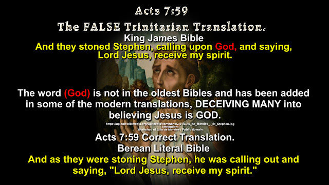Acts 7:59 The FALSE Trinitarian Translation.