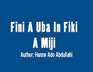 Fini A Uba In Fiki A Miji