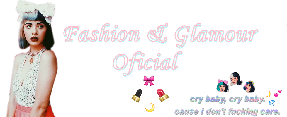 Fashion & Glamour Oficial™ ☽