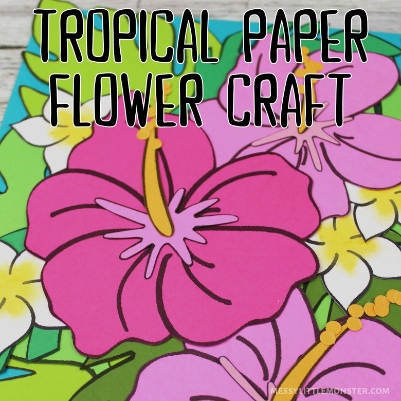 Tropical Paper Flower Craft (with flower printable)