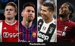 Đội hình xuất sắc nhất UEFA Champions League 2018 -2019
