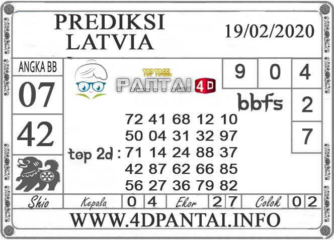PREDIKSI TOGEL LATVIA PANTAI4D 19 FEBRUARI 2020