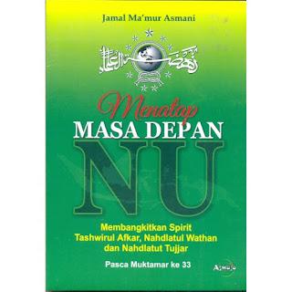 Buku Menatap Masa Depan NU | Toko Buku Aswaja Surabaya