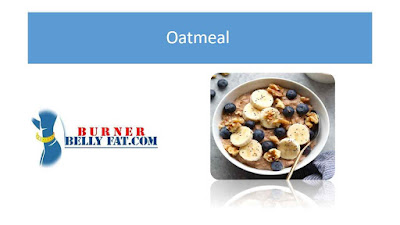 Oatmeal - Belly fat diet recipes