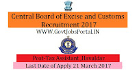 Central Board of Excise and Customs Recruitment 2017 –Tax Assistant, Havaldar & Multi Tasking Staff