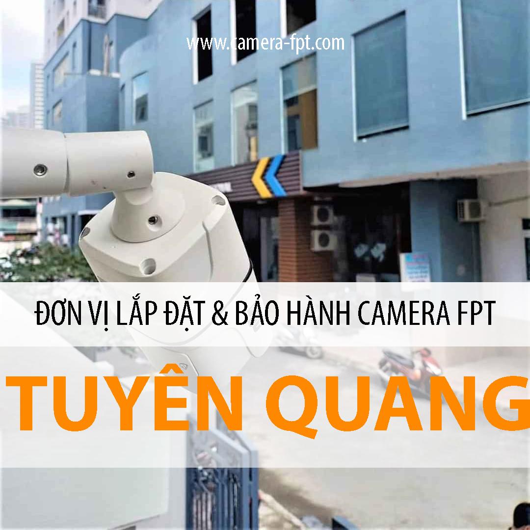 Camera FPT Tuyên Quang - Dịch vụ Camera lưu trữ Cloud FPT