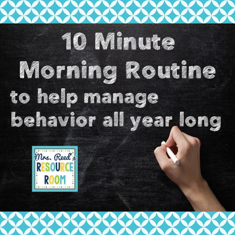 10 Minute Morning Routine to help manage behavior