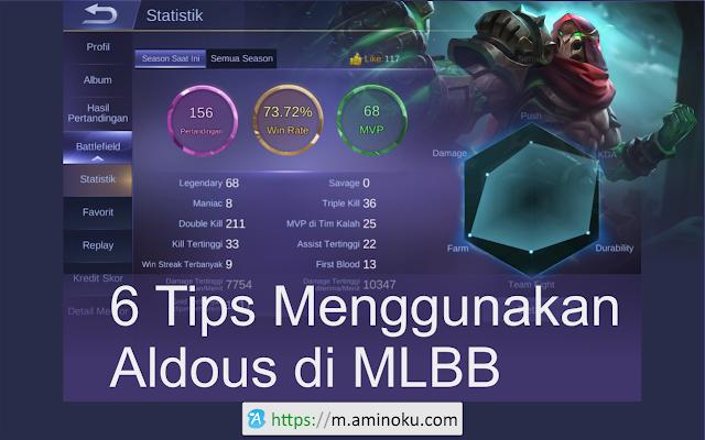 6 Tips Menggunakan Aldous di MLBB