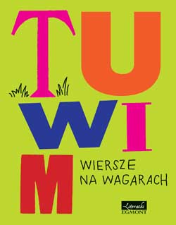 "Julian Tuwim - ""Wiersze na wagarach"""