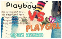 E-Novel : PLAYBOY VS PLAYGIRL