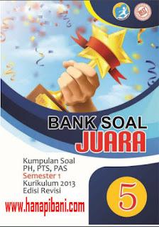 Unduh Bank Soal Kelas  5 SD/MI, Berisi Kisi-kisi dan Ribuan Soal