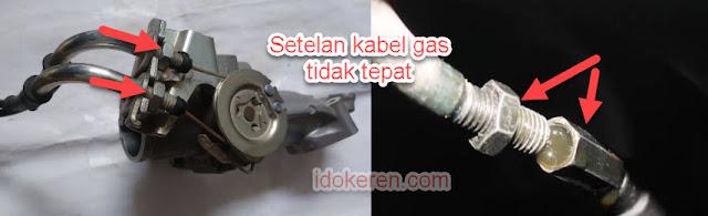 Setalan kabel Gas Tidak Tepat