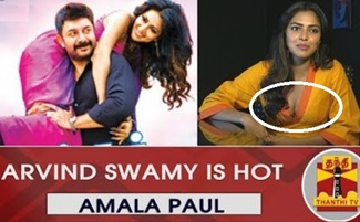 "EXCLUSIVE : ""Arvind Swamy is Hot"" Says Amala Paul | Tamil Cinema | Kollywood | Thanthi Tv"