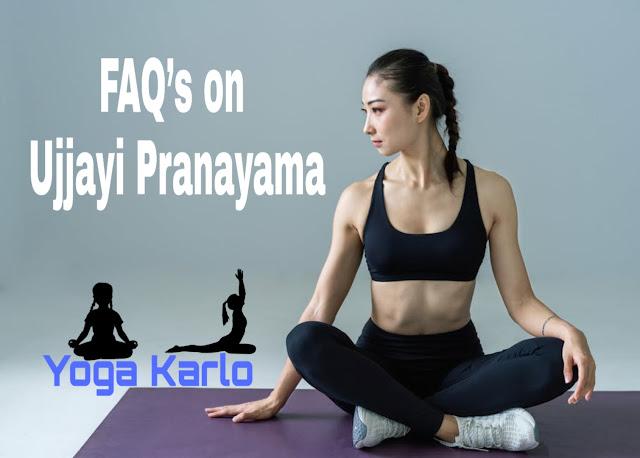 Ujjayi Pranayama Queries