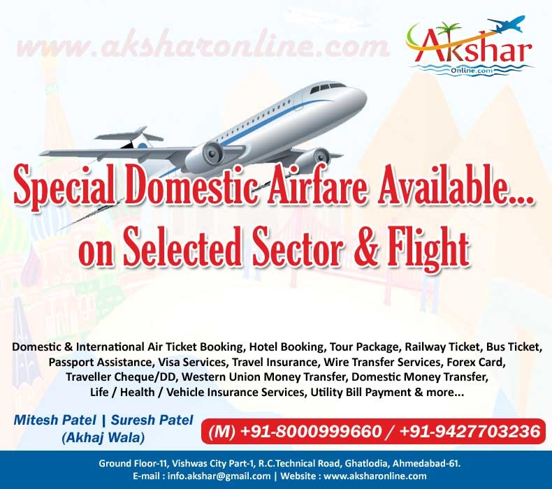 Special Domestic Airfare Available for Selector Sectors and Flight, Domestic Air Ticket Booking, International Air Ticket Booking, Cheap Domestic Air Ticket Booking, Cheap International Air Ticket Booking, Railway Ticket Booking, Bus Ticket Booking, Hotel Booking and Tour Packages, Traveller Cheque/DD, Visa, Passport Assistance, Life Insurance, Health Insurance, Vehicle Insurance and more...